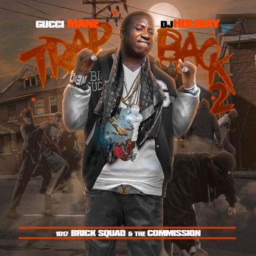 Gucci Mane - Trap Back 2