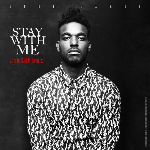 lukejames.staywithme